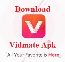 Vidmate APK Download Free For Android, iOS Device | Latest Version