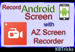 Download AZ Screen Recorder App
