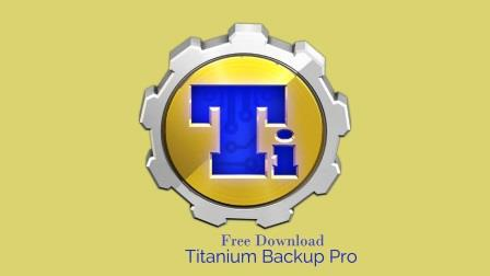 Download Titanium Backup Pro APK Latest Version