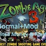 Zombie Age 3 Download Normal And Mod APK(Unlimited Ammo/Money)
