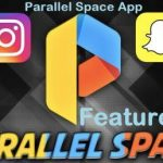 Parallel Space App Download Latest Version – Multiple Games And Social Account