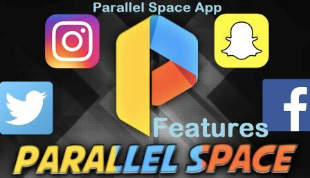 Parallel Space App Features