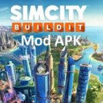 Simcity Buildit Mod APK Download For Android – Latest Version