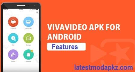 VivaVideo APK Features